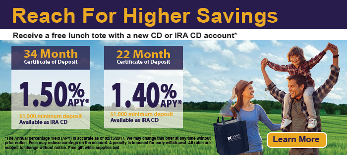 Reach for Higher Savings 34 Month CD 1.50% APY 22 Month CD 1.40% APY - Learn More